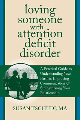 Loving Someone With Attention Deficit Disorder
