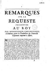 Remarques sur la Requête présentée au roi par monseigneur l'archevêque d'Ambrun contre la traduction du Nouveau Testament imprimée à Mons. (Par Pierre Nicole. [1er mai 1668.])