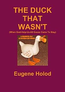 THE DUCK THAT WASN T Book