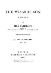 The Wizard's Son: A Novel, Volume 3