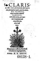 De venenis, atque eorundem commodis remediis. Liber plane aureus, per Joannem Dryandrum medicum pristino suo nitori restitutus