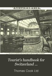 Tourist's Handbook for Switzerland ...
