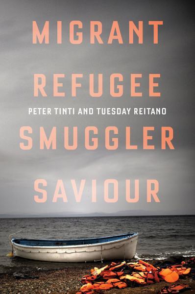 Migrant  Refugee  Smuggler  Saviour