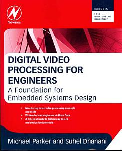 Digital Video Processing for Engineers