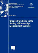 Change Paradigms in the Setting of Knowledge Management Systems