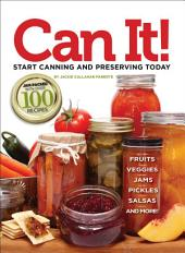 Can it! Start Canning and Preserving at Home Today