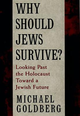 Why Should Jews Survive