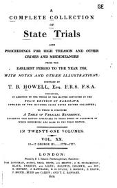 A Complete Collection of State Trials and Proceedings for High Treason and Other Crimes and Misdemeanors: From the Earliest Period to the Year 1783, with Notes and Other Illustrations, Volume 20