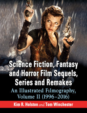 Science Fiction  Fantasy and Horror Film Sequels  Series and Remakes