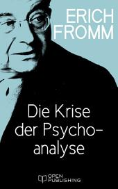 Die Krise der Psychoanalyse: The Crisis of Psychoanalysis