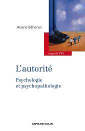 L'autorité: Psychologie et psychopathologie