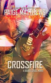 Crossfire: Double Cross Novel