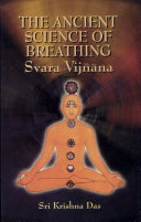 The Ancient Science Of Breathing Book PDF