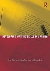 Developing Writing Skills in Spanish