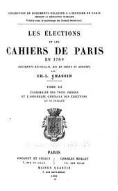 ... Les élections et les cahiers de Paris en 1789: Les assemblées primaires et les cahiers primitifs