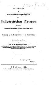 Uebersicht der Haupt-Wirkungs-Sphäre der antipsorischen Arzneien und ihrer charakteristischen Eigenthümlichkeiten, als Anhang zum Repertorium derselben