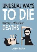 Unusual Ways to Die