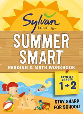 Sylvan Summer Smart Workbook  Between Grades 1   2