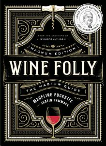 Wine Folly  Magnum Edition Book