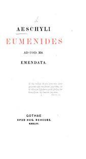 Aeschyli Eumenides ad cod. ms. emendata