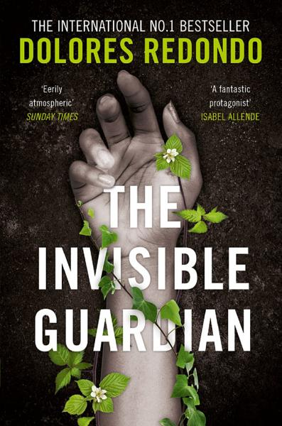 The Invisible Guardian The Baztan Trilogy Book 1
