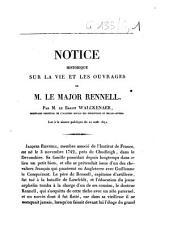 Notice historique sur la vie et les ouvrages de M. le major Rennell