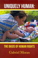Uniquely Human: The Basis of Human Rights
