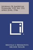 Journal of American Folklore  V59  No  232  April June  1946 PDF