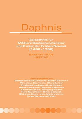 Daphnis  Zeitschrift f  r Mittlere Deutsche Literatur und Kultur der Fr  hen Neuzeit  1400 1750  PDF