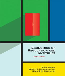 Economics of Regulation and Antitrust Book