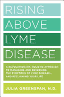 Rising Above Lyme Disease