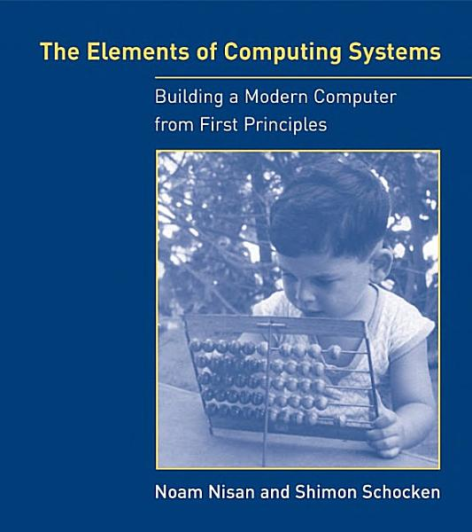 Download The Elements of Computing Systems Book