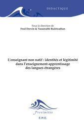 L'enseignant non natif : identités et légitimité dans l'enseignement-apprentissage des langues étrangères: Ouvrage de référence sur l'éducation