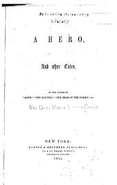 A Hero: And Other Tales