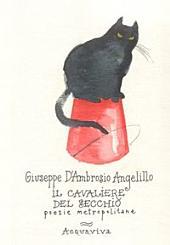 Il Cavaliere del Secchio: poesie metropolitane