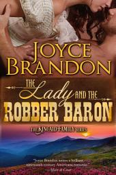 The Lady and the Robber Baron: The Kincaid Family Series - Book Two