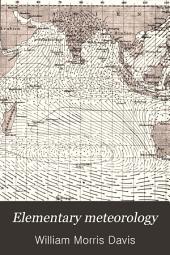 Elementary Meteorology: Volume 1