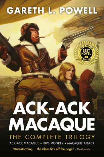 Ack Ack Macaque  The Complete Trilogy PDF
