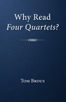 Why Read Four Quartets
