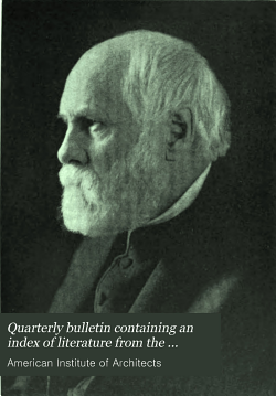 Quarterly Bulletin Containing an Index of Literature from the Publications of Architectural Societies and Periodicals on Architecture and Allied Subjects PDF