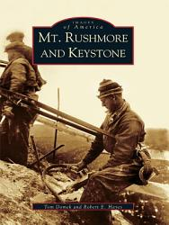 Mt Rushmore And Keystone Book PDF
