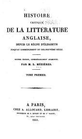 Histoire critique de la littérature anglaise depuis le règne d'Elisabeth jusqu'au commencement du dix-neuvième siècle
