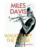 MILES DAVIS WALKED OFF THE STAGE PDF