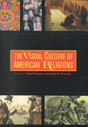The Visual Culture of American Religions Book