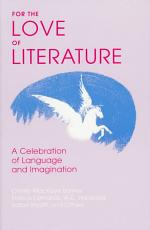 For the Love of Literature