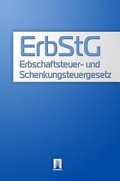 Erbschaftsteuer- und Schenkungsteuergesetz - ErbStG