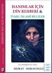 """Hanımlar İçin Din Rehberi: """"Temel İslami Bilgiler"""""""