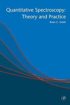 Quantitative Spectroscopy  Theory and Practice