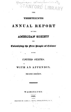 The     Annual Report of the American Society for Colonizing the Free People of Colour of the United States