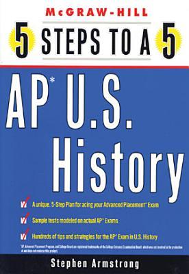 5 Steps to a 5 AP U S  History